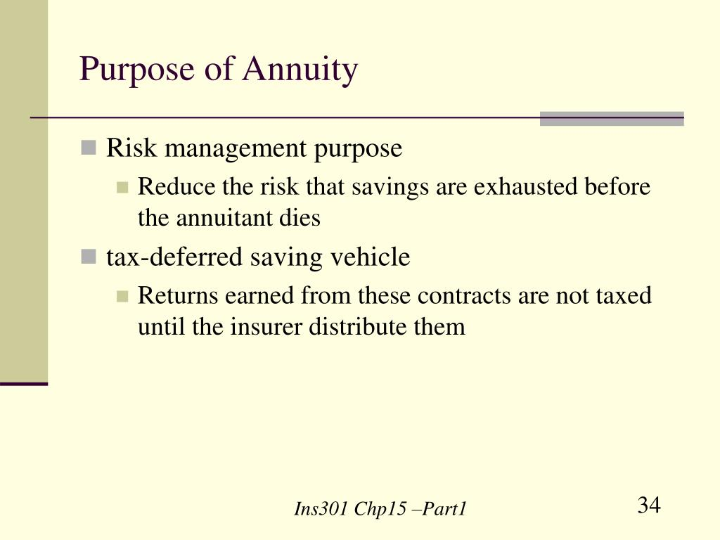 Purpose of Annuity