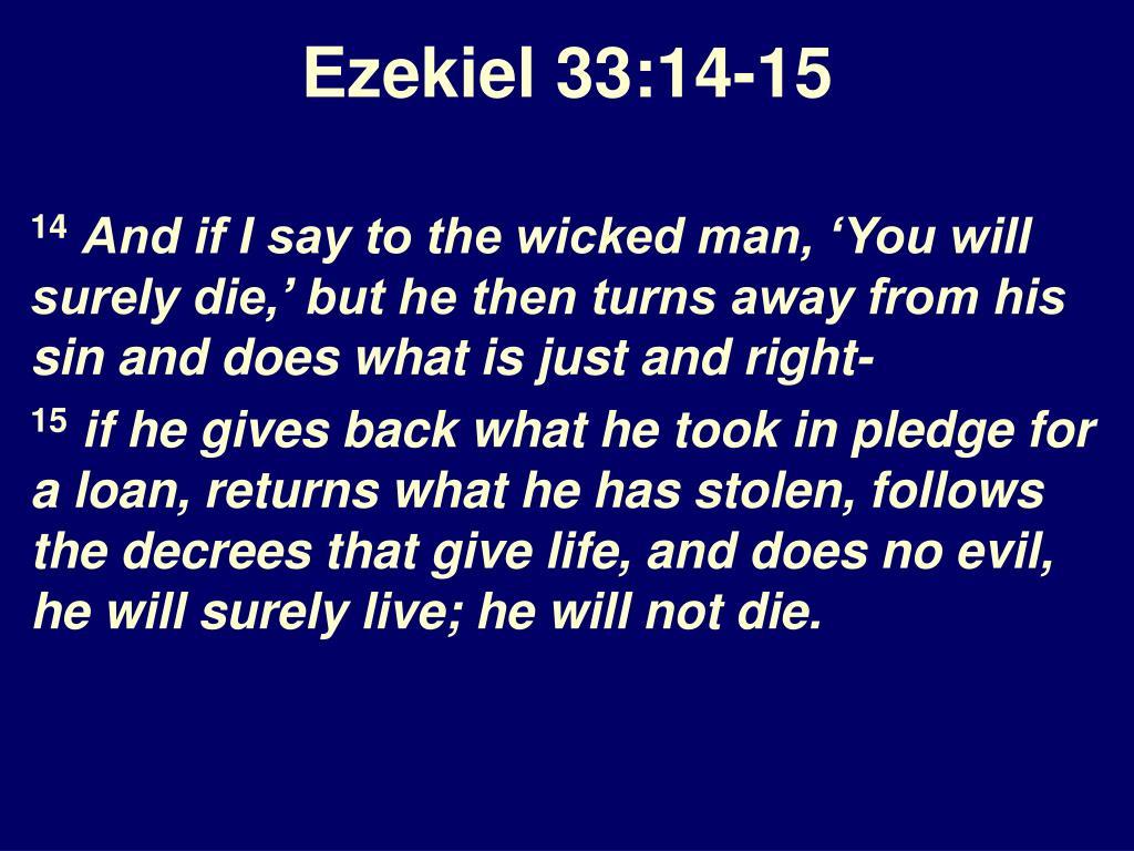 Ezekiel 33:14-15