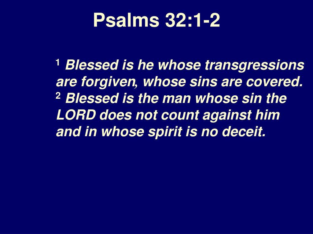Psalms 32:1-2