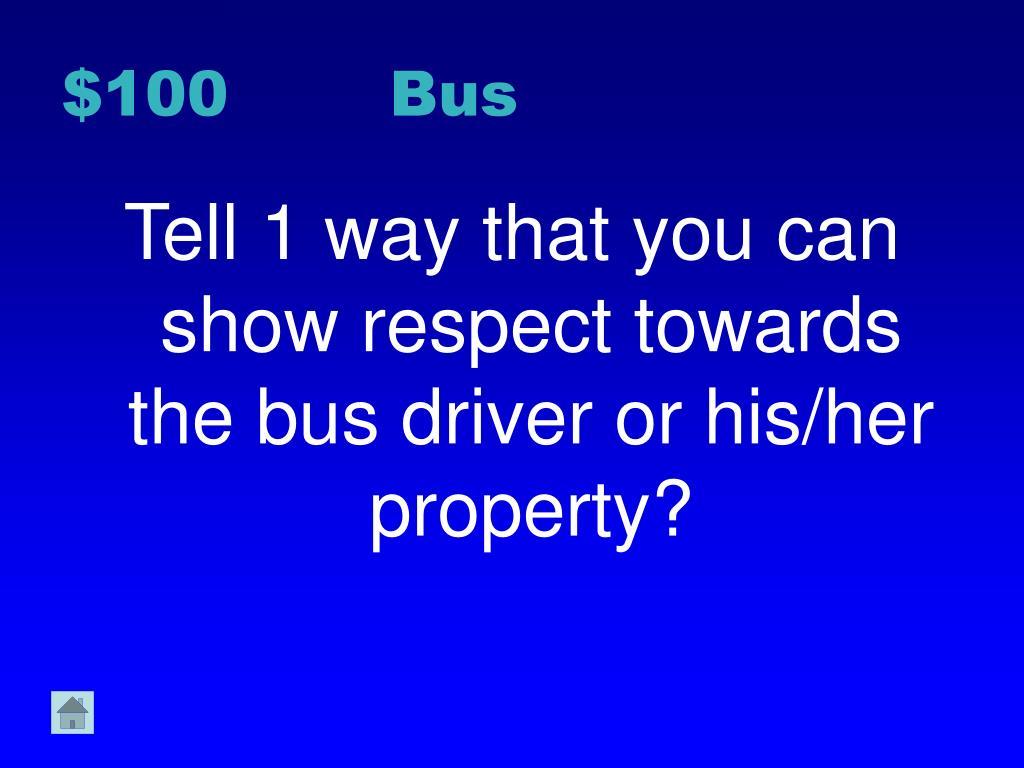 $100 Bus