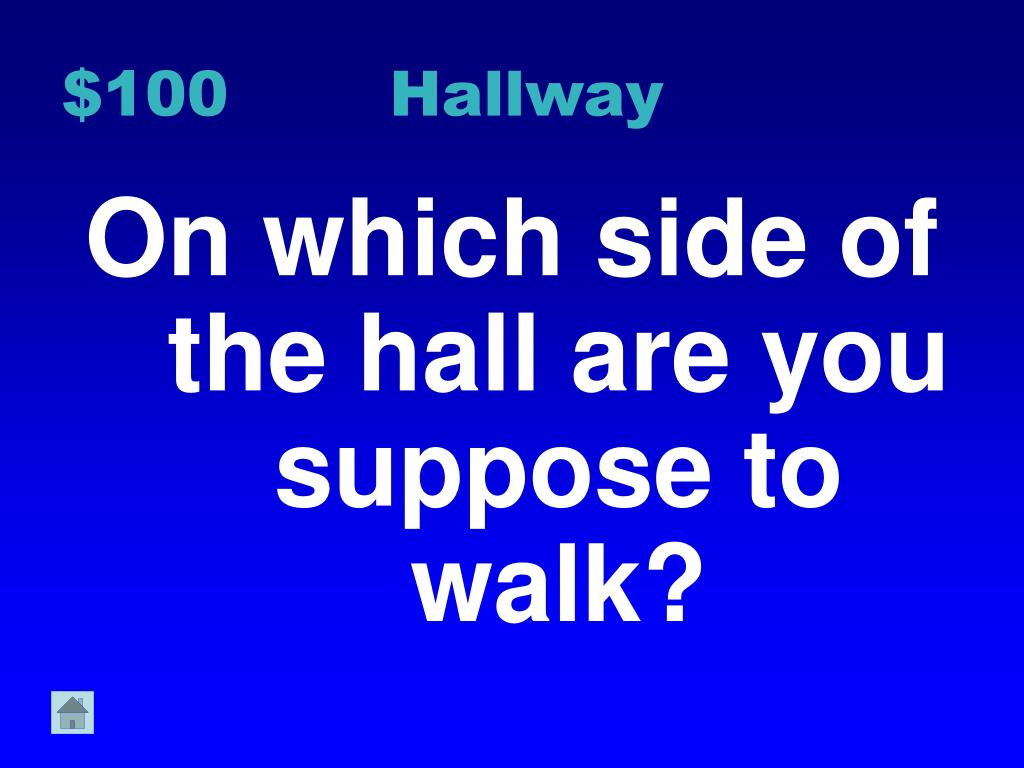 $100 Hallway