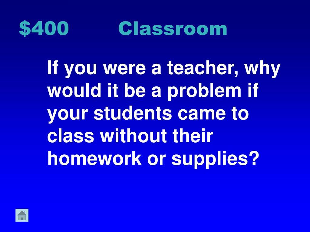$400 Classroom