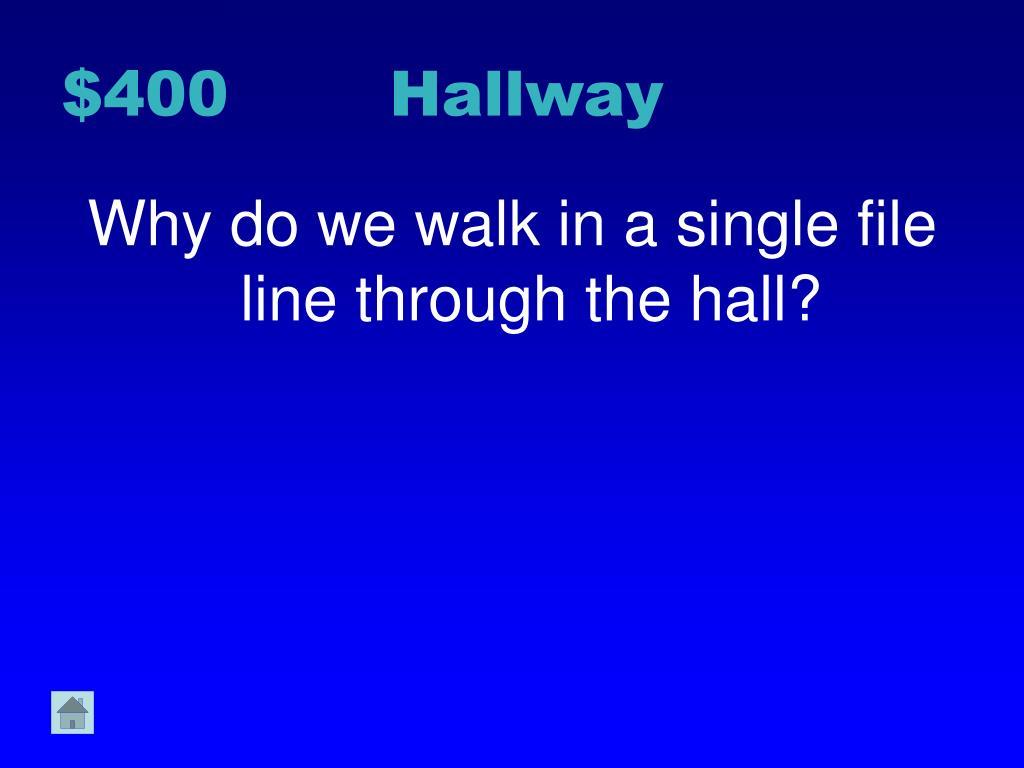 $400 Hallway