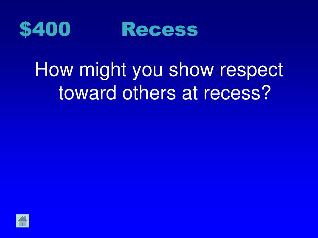 $400 Recess