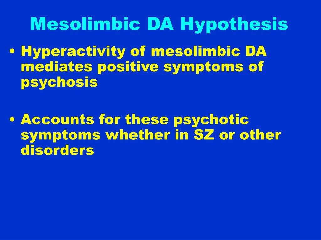 Mesolimbic DA Hypothesis