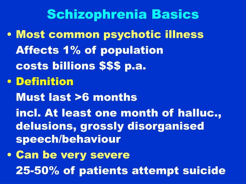 Schizophrenia Basics