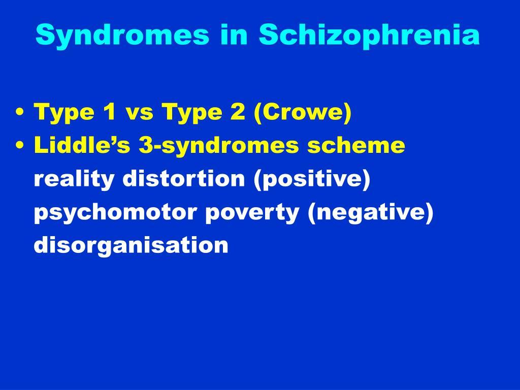 Syndromes in Schizophrenia