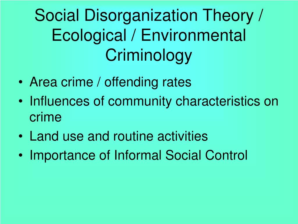 social disorganization Social disorganization theory  i wl thomas and florian znaniecki, the polish peasant in europe and the united states~ 1920 setting of their work: chicago at a time of massive immigration and high crime.
