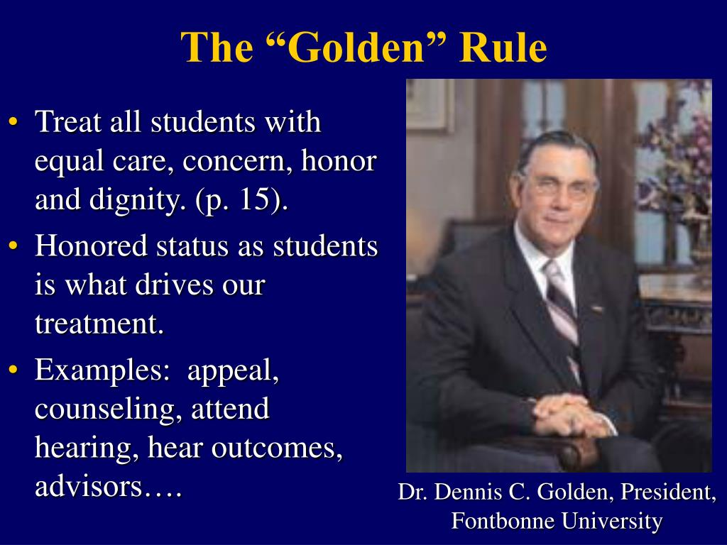 Treat all students with equal care, concern, honor and dignity. (p. 15).