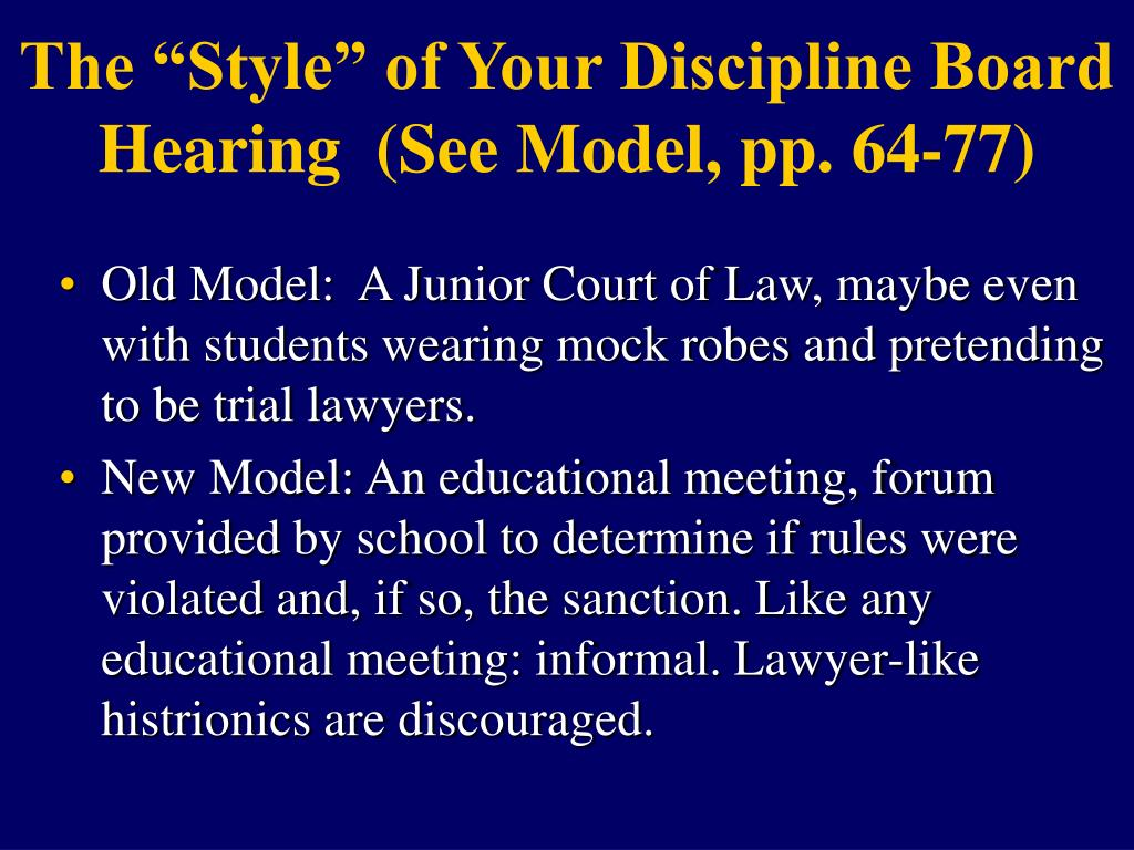 """The """"Style"""" of Your Discipline Board Hearing  (See Model, pp. 64-77)"""