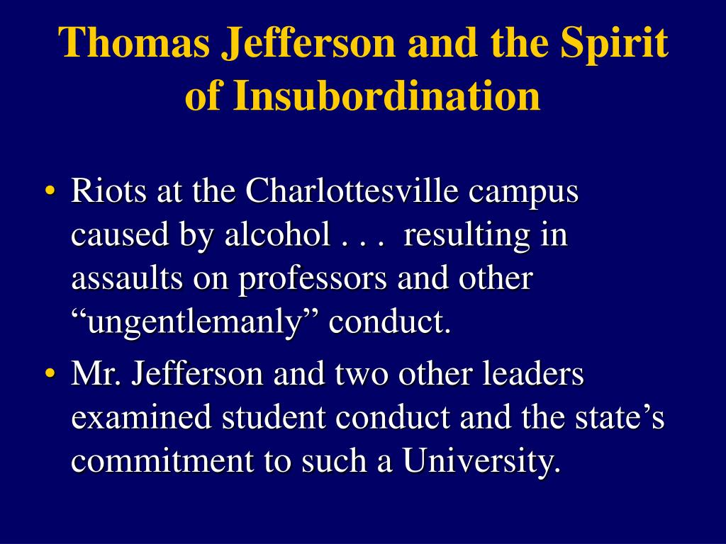 Thomas Jefferson and the Spirit of Insubordination
