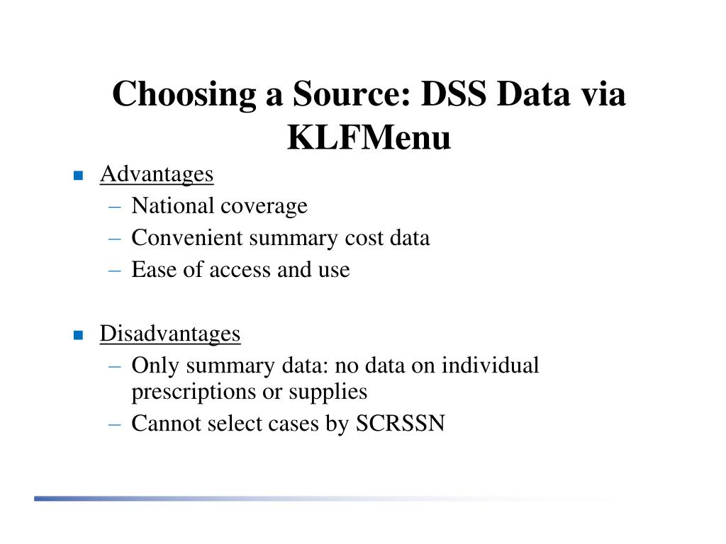 Choosing a Source: DSS Data via KLFMenu