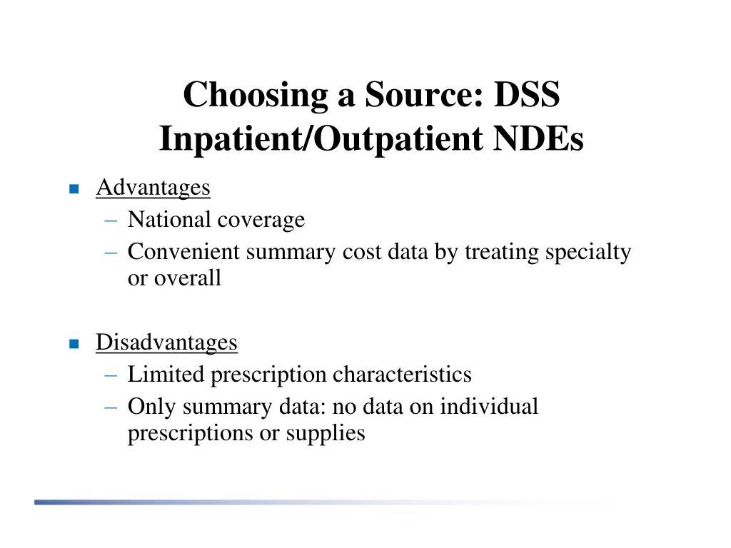 Choosing a Source: DSS Inpatient/Outpatient NDEs