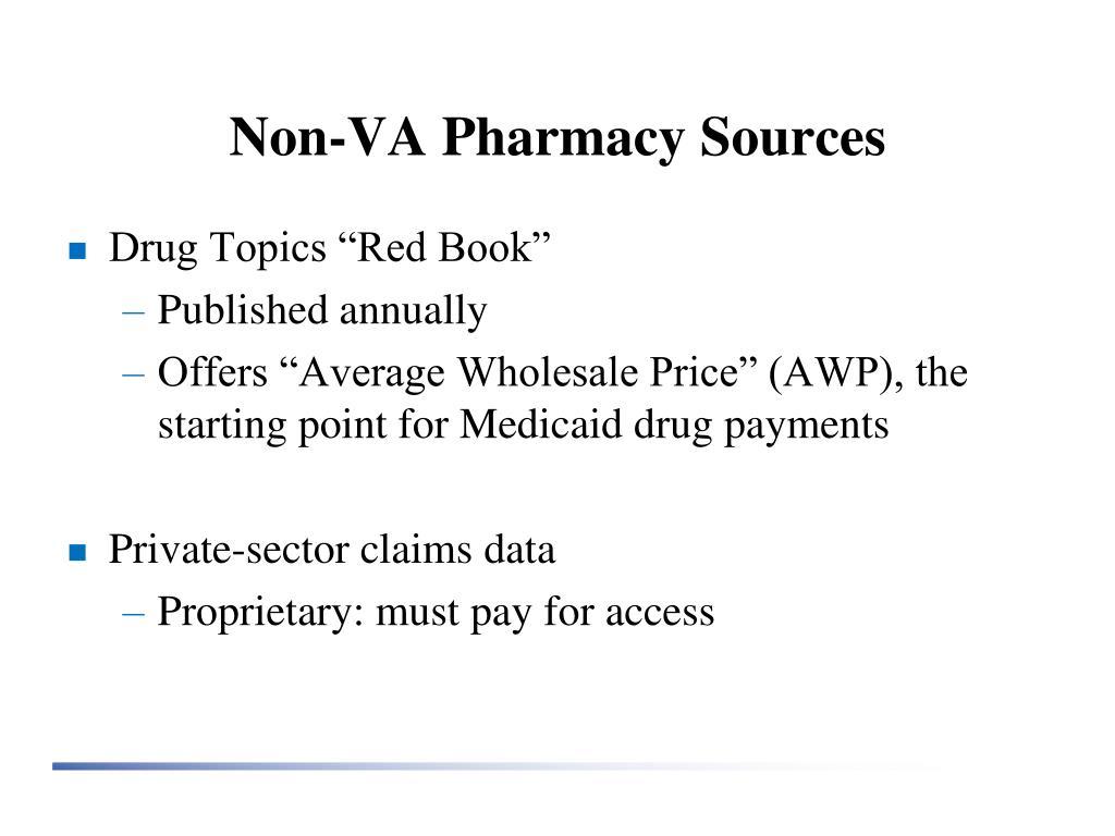 Non-VA Pharmacy Sources