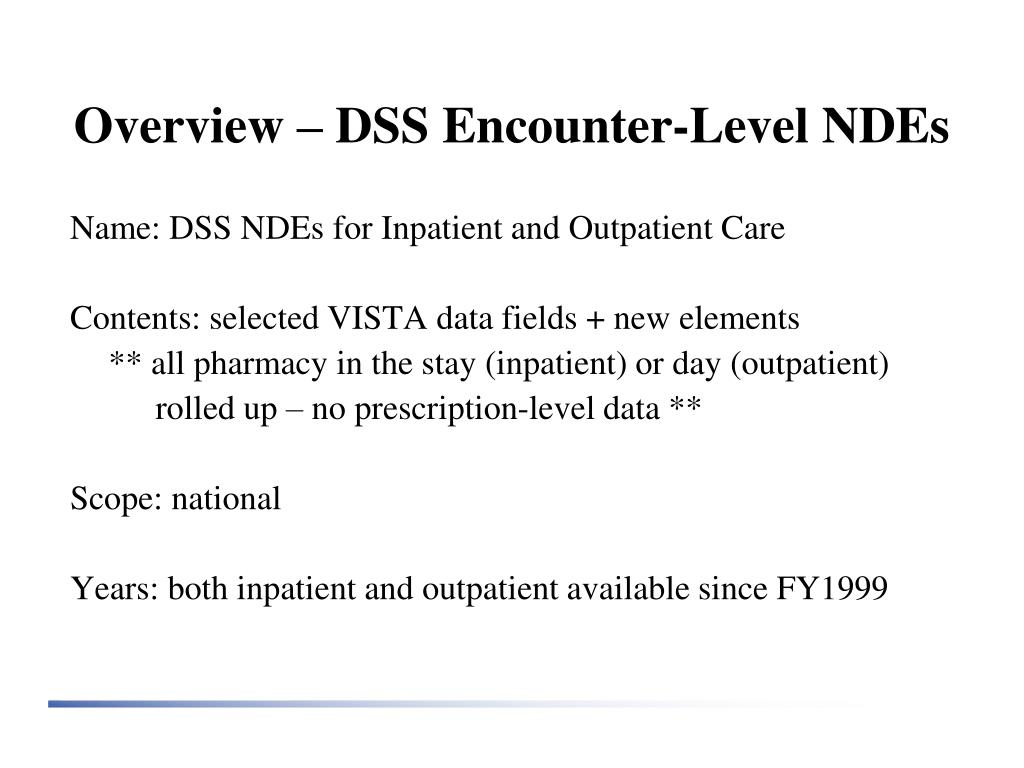 Overview – DSS Encounter-Level NDEs