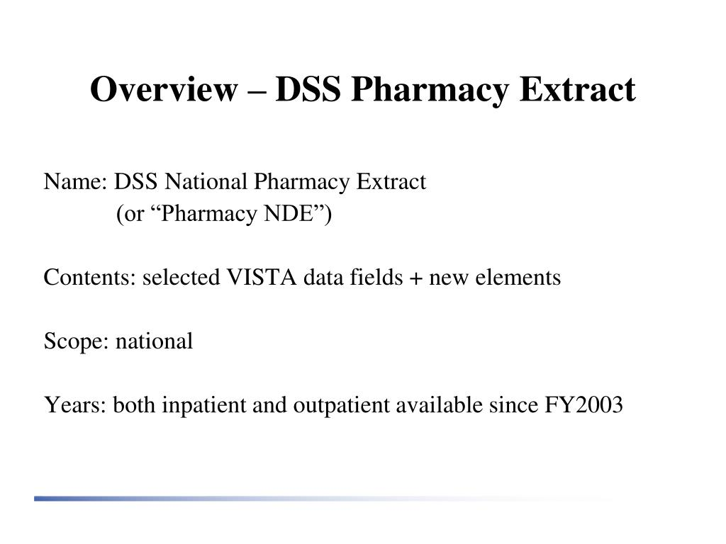 Overview – DSS Pharmacy Extract