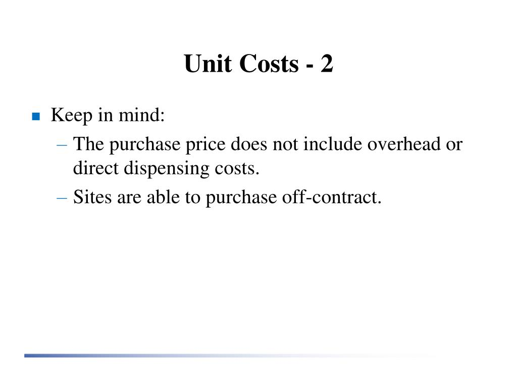 Unit Costs - 2