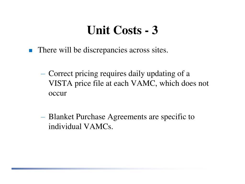 Unit Costs - 3