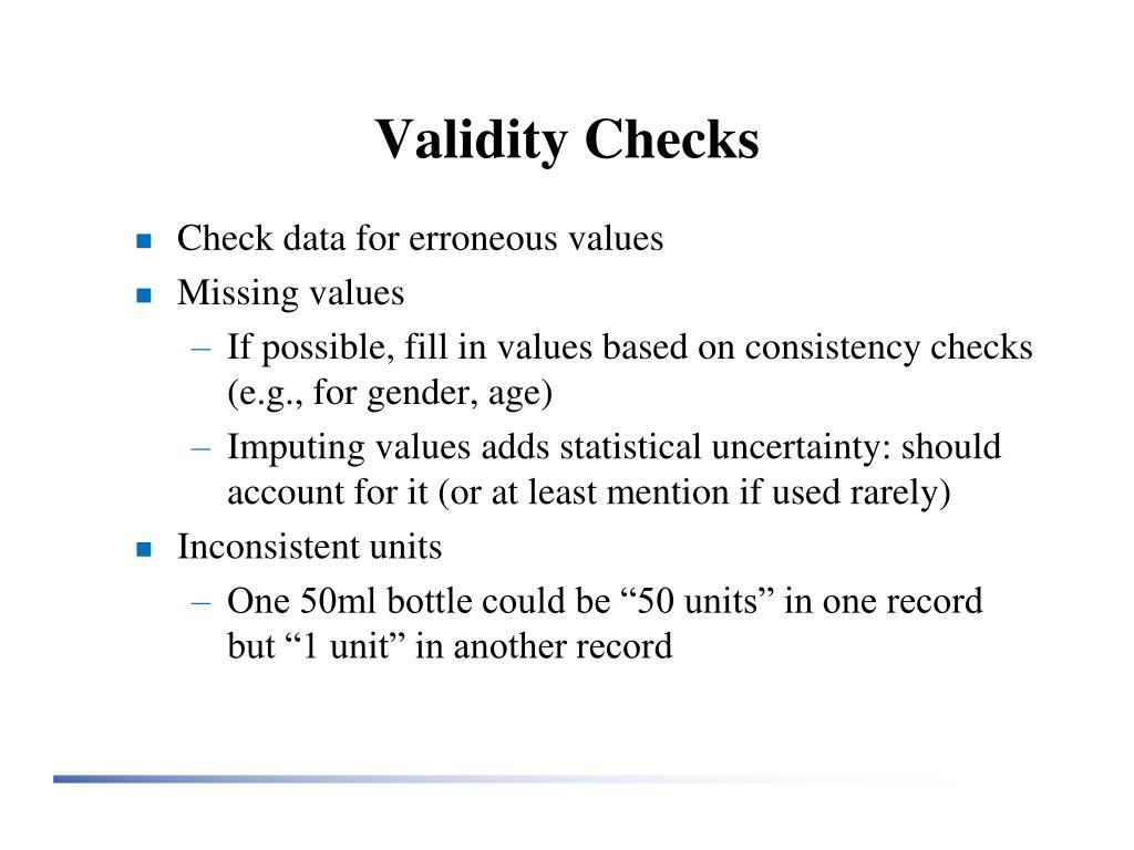 Validity Checks