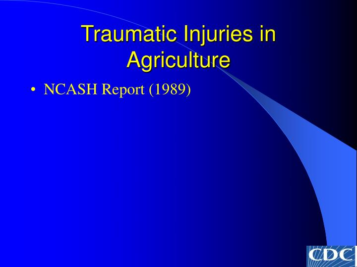 Traumatic injuries in agriculture2