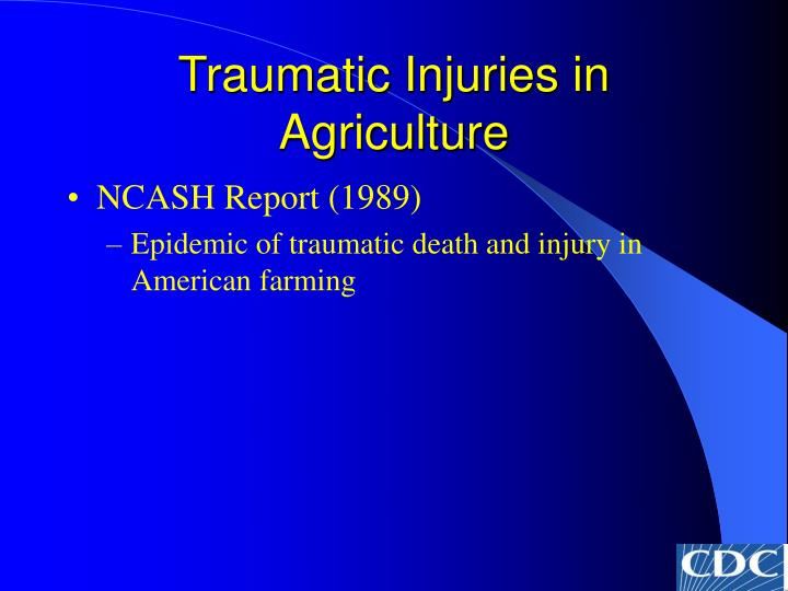 Traumatic injuries in agriculture3