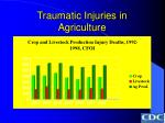 traumatic injuries in agriculture31