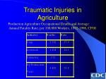 traumatic injuries in agriculture32