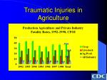 traumatic injuries in agriculture33