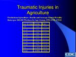 traumatic injuries in agriculture35