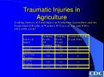 traumatic injuries in agriculture38