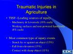 traumatic injuries in agriculture47