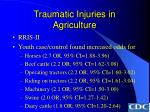 traumatic injuries in agriculture62