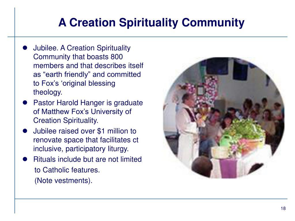 A Creation Spirituality Community