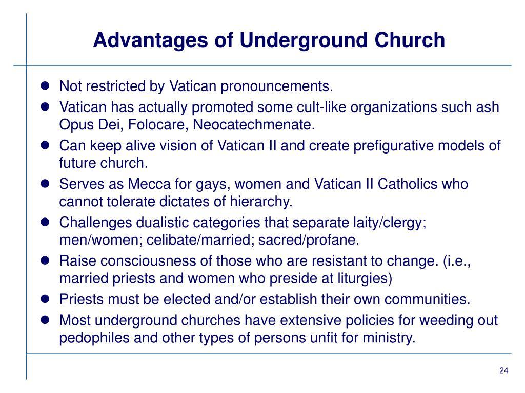 Advantages of Underground Church