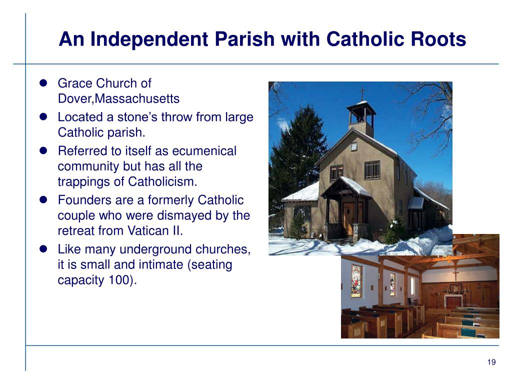 An Independent Parish with Catholic Roots