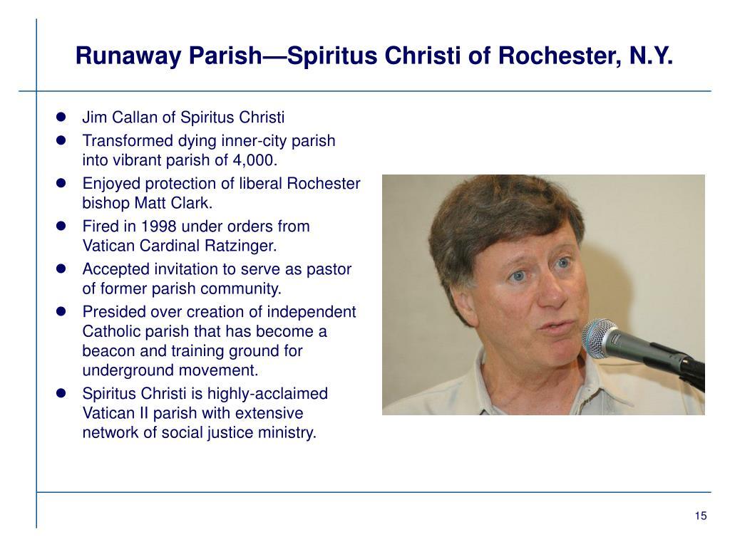Runaway Parish—Spiritus Christi of Rochester, N.Y.