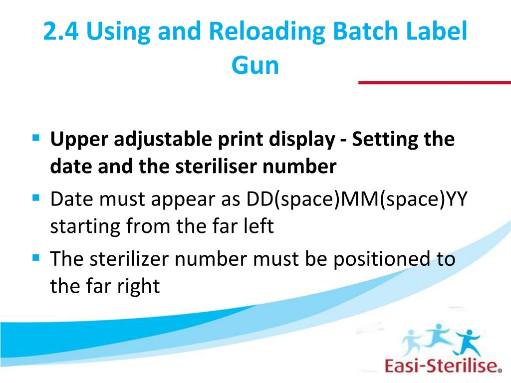 2.4 Using and Reloading Batch Label Gun