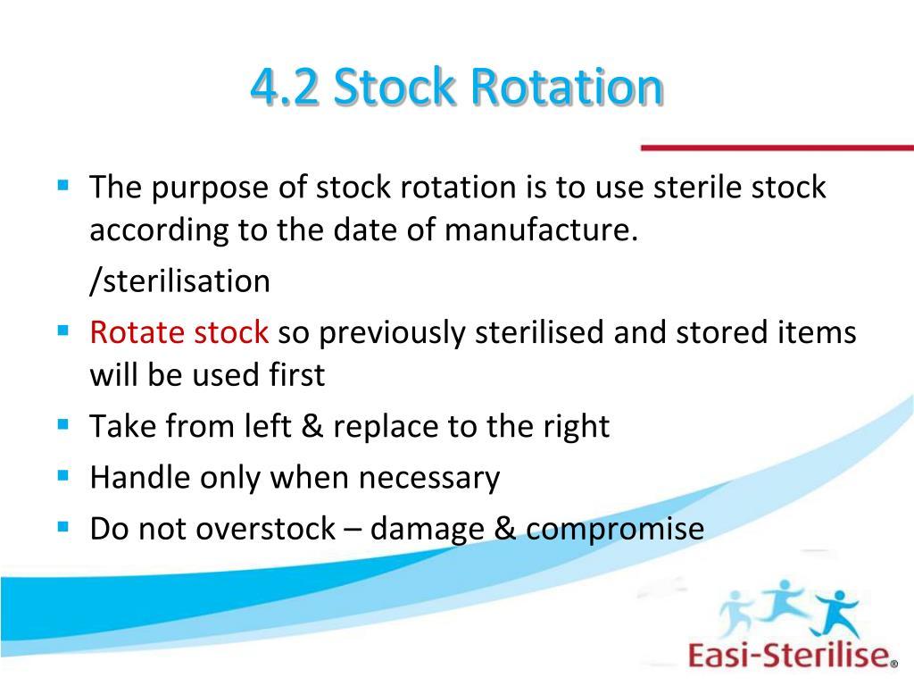 4.2 Stock Rotation