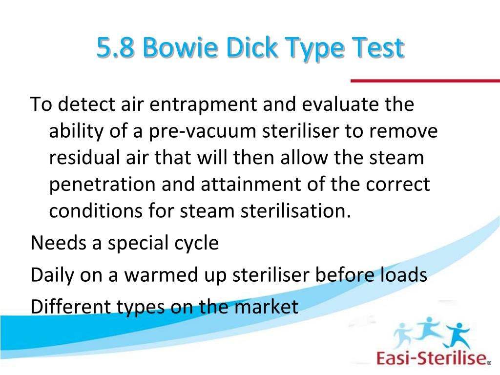 5.8 BOWIE DICK TYPE TEST