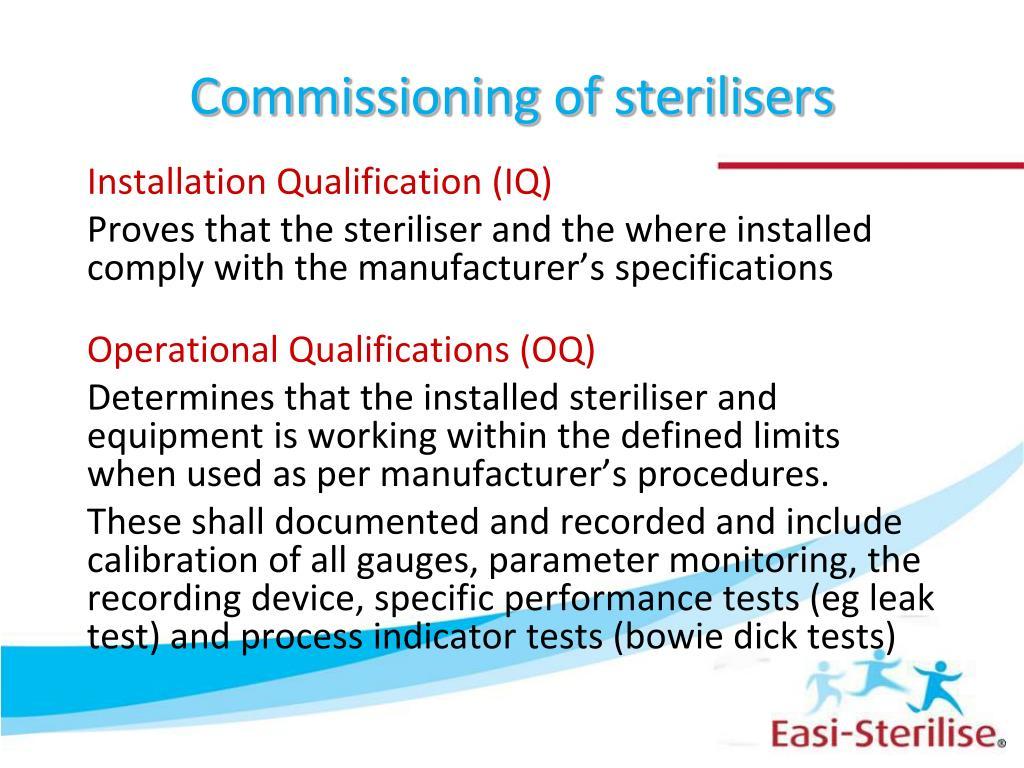 Commissioning of sterilisers
