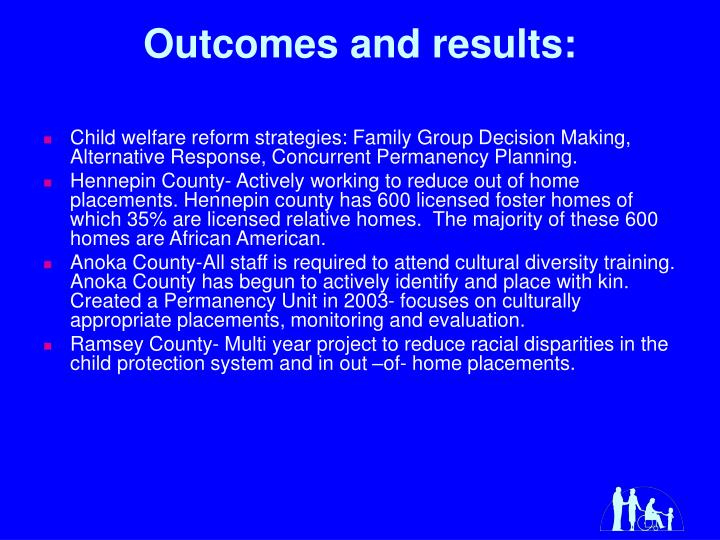 Outcomes and results: