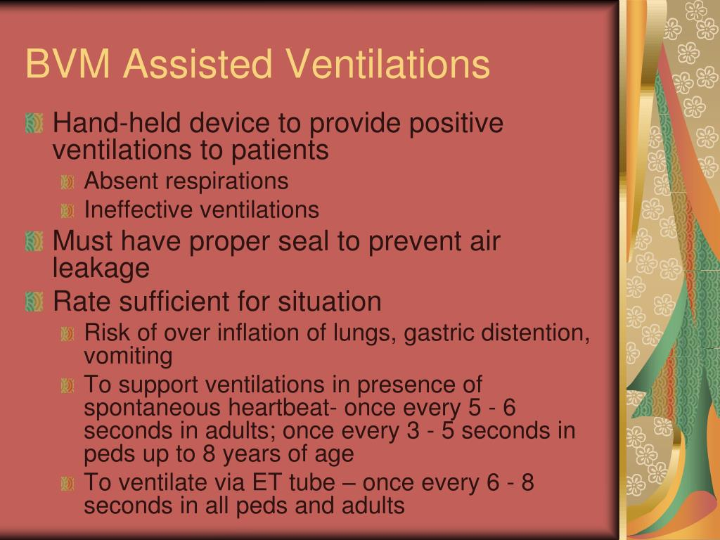 BVM Assisted Ventilations