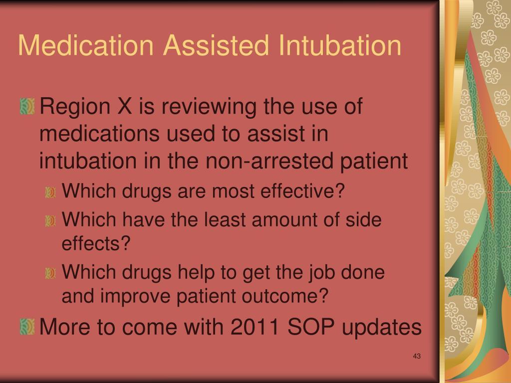 Medication Assisted Intubation