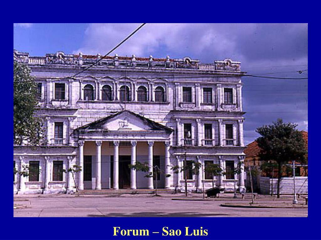 Forum – Sao Luis