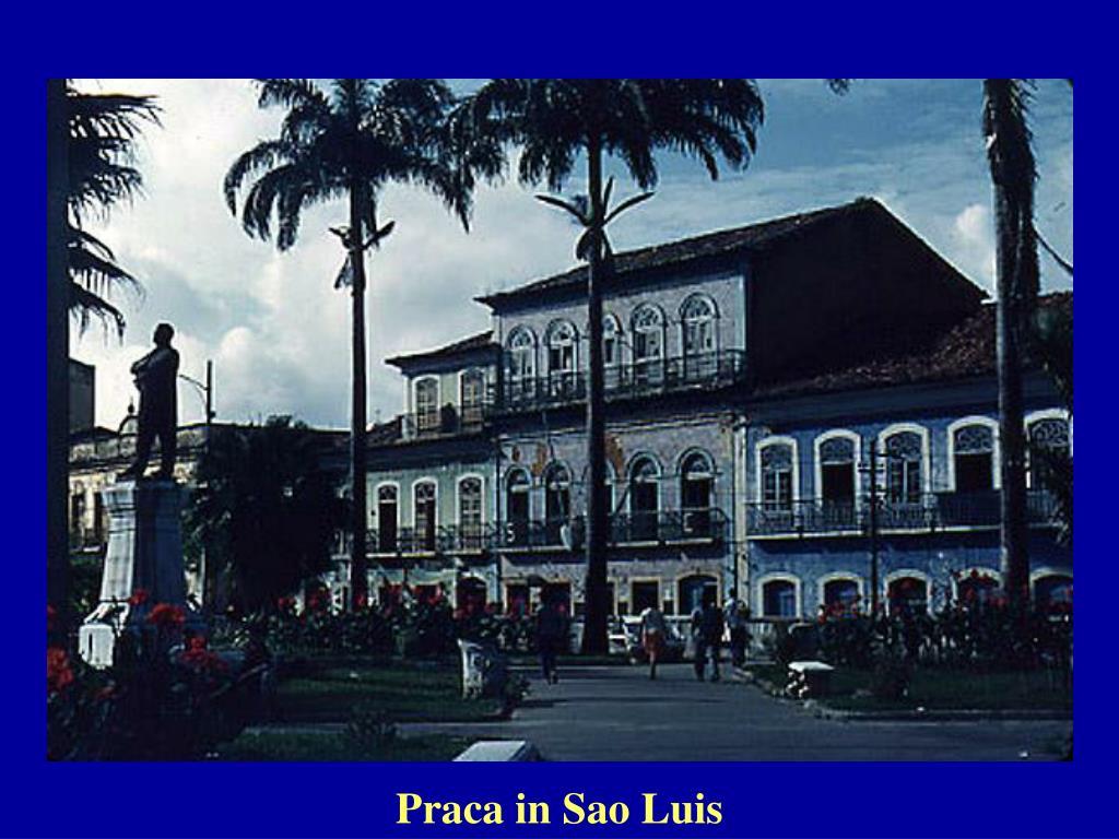 Praca in Sao Luis
