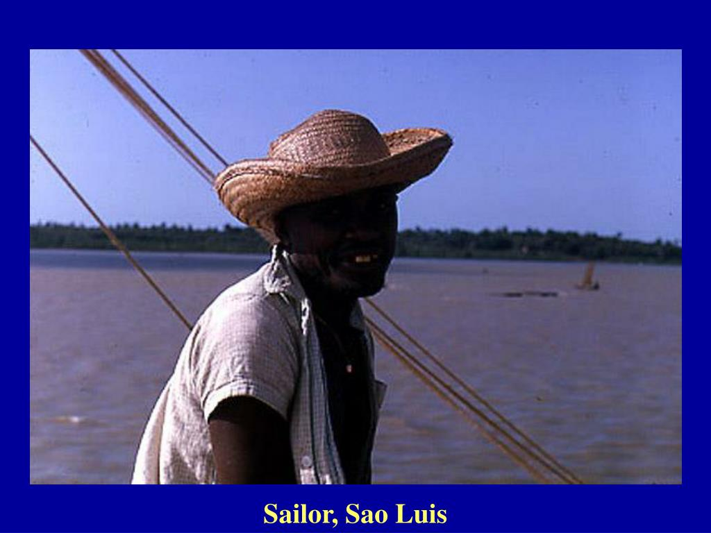 Sailor, Sao Luis