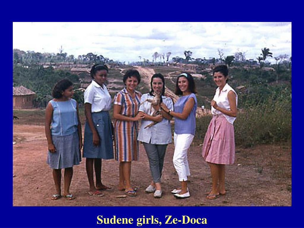 Sudene girls, Ze-Doca