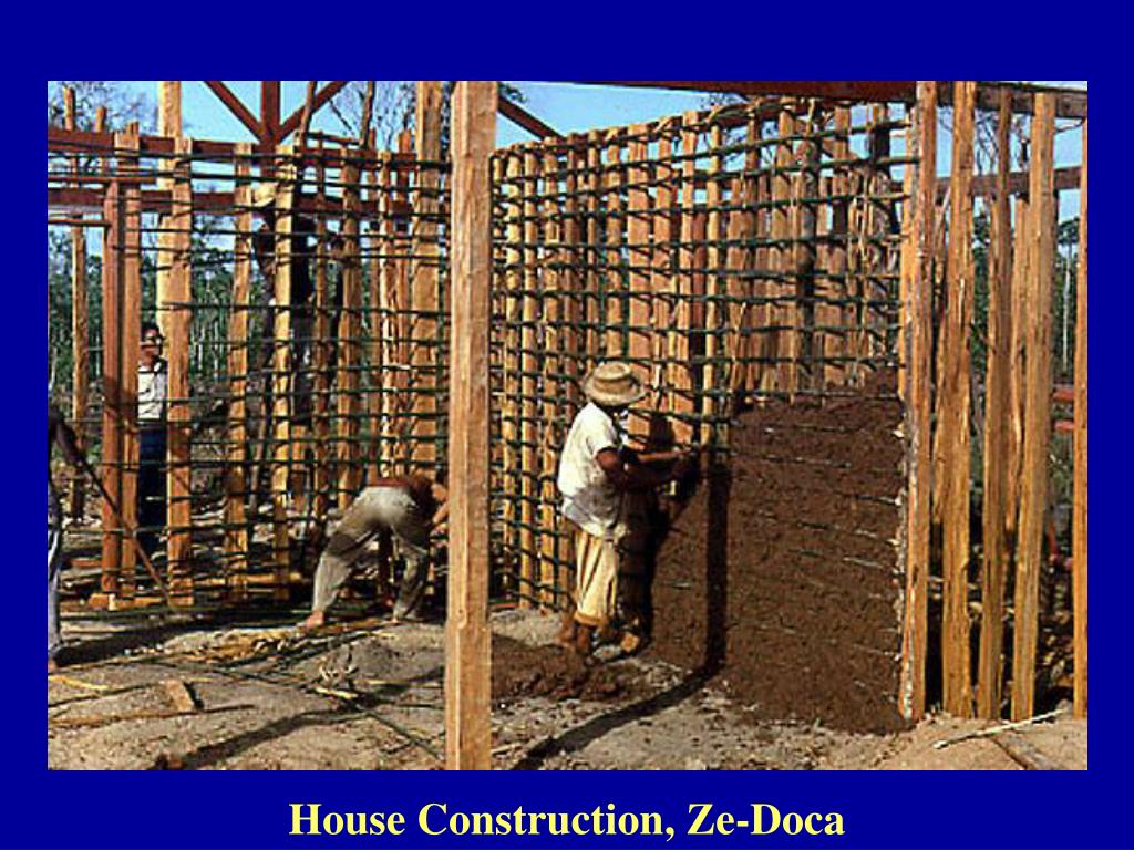 House Construction, Ze-Doca