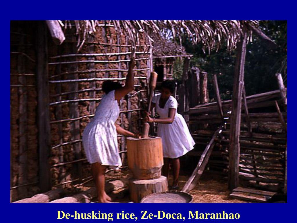 De-husking rice, Ze-Doca, Maranhao