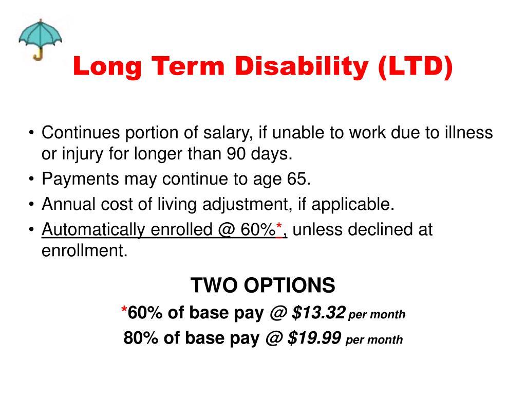 Long Term Disability (LTD)